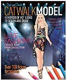 Catwalk Model by Hilary Lovell (2011-06-15)