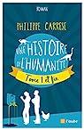 Une histoire de l'humanité, tome 1 et fin par Carrese