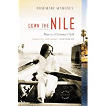 Down the Nile: Alone in a Fisherman's Skiff (English Edition)