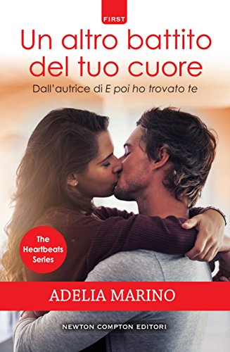 Un altro battito del tuo cuore (The Heartbeats Series Vol. 2)