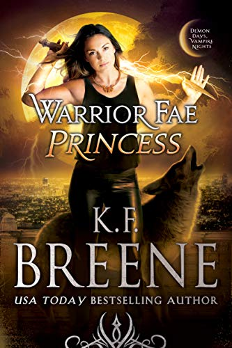 Picture of Warrior Fae Princess (A Demon Days, Vampire Nights Novel Book 2)