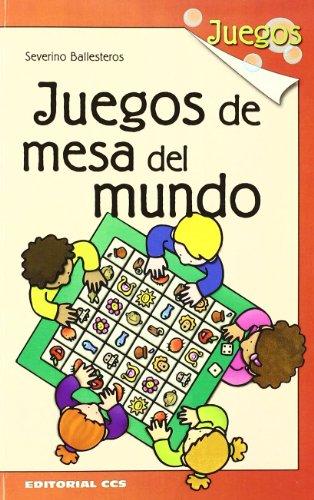 Descargar Libro Juegos De Mesa Del Mundo - 1ª Edición de Severino Ballesteros Alonso