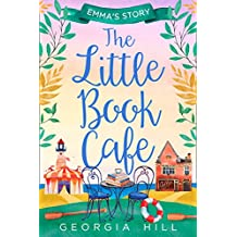 The Little Book Café – Part Two Emma's Story (The Little Book Café, Book 2)