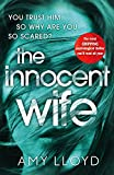 The Innocent Wife: The breakout psychological thriller of 2018, tipped by Lee Child a...