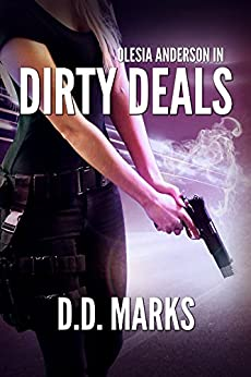 Dirty Deals: Olesia Anderson #1 (English Edition) von [Marks, D. D.]