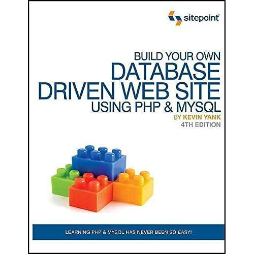 [(Build Your Own Database Driven Website Using PHP and MySQL)] [By (author) Kevin Yank] published on (June, 2009)