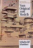 Vom Original zum Modell, Schlachtschiff Scharnhorst