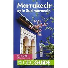 Marrakech et le Sud marocain