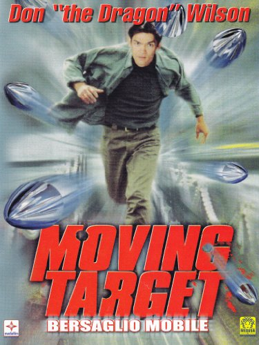 Moving target - Bersaglio mobile