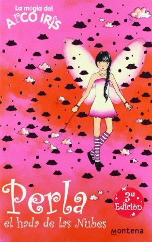 Perla, el hada de las nubes (La magia del arcoiris 10) por Daisy Meadows