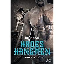 Force de loi: Hades Hangmen, T6