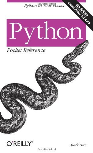 Python Pocket Reference: Python in Your Pocket (Pocket Reference (O'Reilly)) by Lutz, Mark (2009) Paperback