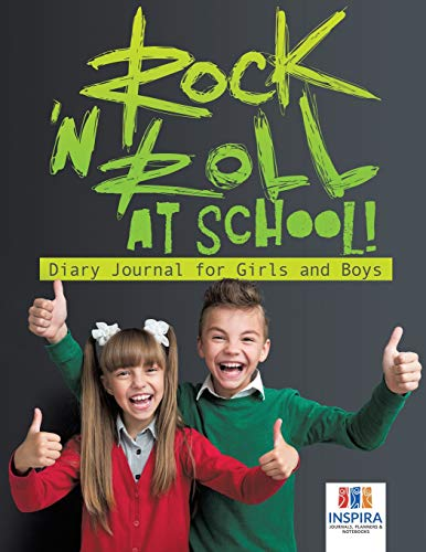 Rock 'n Roll at School! | Diary Journal for Girls and Boys