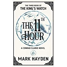 The Eleventh Hour (The King's Watch Book Book 3)