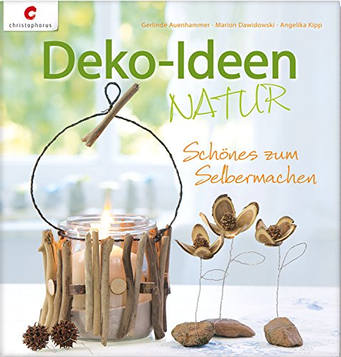 Deko-Ideen Natur: Schönes zum Selbermachen - Home Tannenzapfen