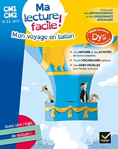 Ma lecture facile CM1-CM2 : Mon voyage en ballon par Evelyne Barge