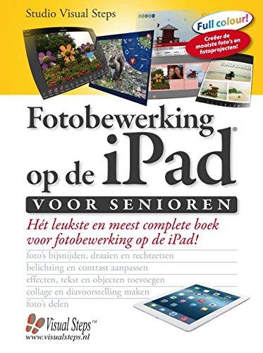 Fotobewerking op de iPad voor senioren: ontdek de mogelijkheden voor fotobewerking op de iPad
