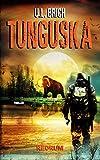 Tunguska: Abenteuer Roman