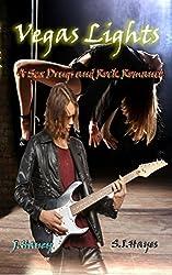 Vegas Lights (A Sex, Drugs and Rock Romance Book 1)