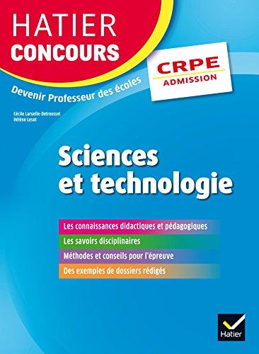 Hatier Concours CRPE 2017 - Epreuve orale d'admission - Sciences et technologie