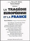 La Tragédie européenne et la France