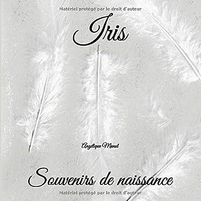 IRIS Souvenirs de naissance: album à compléter et personnaliser avec vos photos