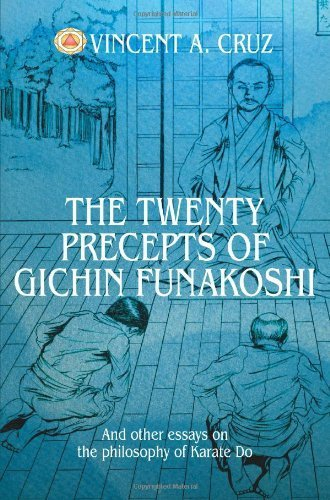 The Twenty Precepts of Gichin Funakoshi: And other essays on the philosophy of Karate Do by Cruz, Vincent (2004) Paperback