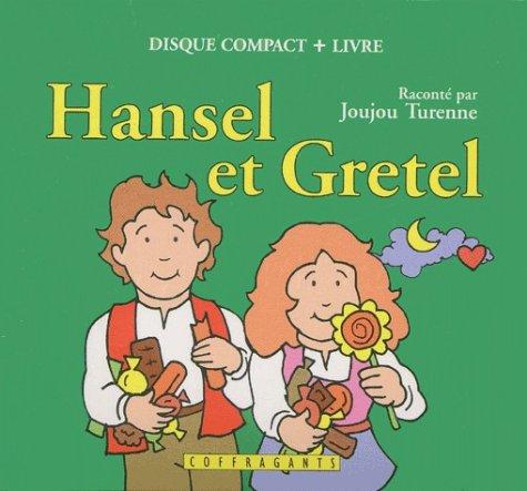 Hansel et Gretel (1 livre + 1 CD audio)