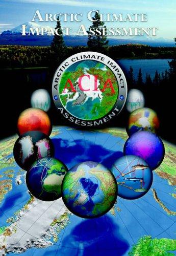 Arctic Climate Impact Assessment - Scientific Report