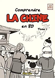 Comprendre la Chine en BD Edition simple Tome 1