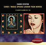 Songtexte von Candi Staton - Candi / Music Speaks Louder Than Words