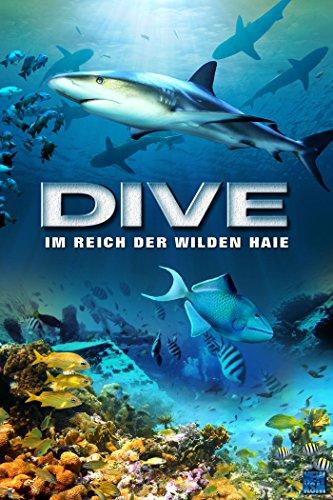 Dive: Im Reich der wilden Haie