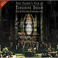 Tangerine Dream -Live At Coventry Cathedral