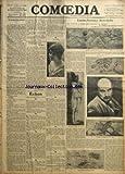 COMOEDIA [No 2456] du 23/06/1914 – L'ACQUITTEMENT PAR EDMOND SEE L'INDISPENSABLE INUTILE PAR G. DE PAWLOWSKI ARTS DECORATIFS ET CURIOSITES ARTISTIQUES PAR ANDRE WARNOD L'OTAGE PAR M. PAUL CLAUDEL EMILE-ANTOINE BOURDELLE-LE SCULPTEUR ET PEINTRE VIENT D'ACHEVER SES FRESQUES AU THEATRE DES CHAMPS-ELYSEES.