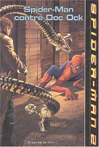 Spider-Man contre Doc Ock : L'Araignée ennemie