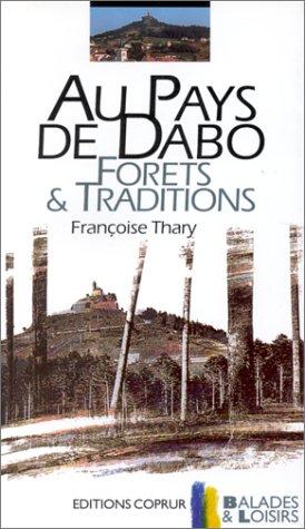 Au pays de Dabo. Forêts et traditions