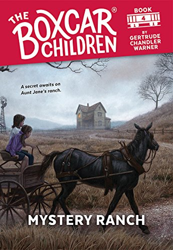 Mystery Ranch (The Boxcar Children Mysteries Book 4) (English Edition)