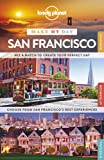 Make My Day San Francisco (Lonely Planet Make My Day)