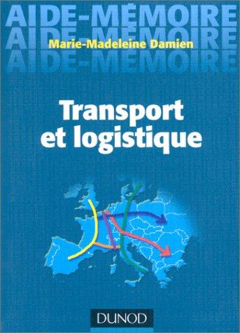 Aide-mémoire de transport et logistique par Damien