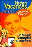 Nathan vacances compact : Maths - Français, de la 4e vers la 3e