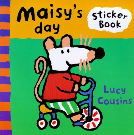 Maisy's Day: A Sticker Book