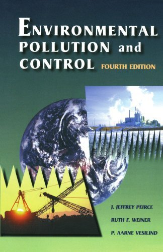 Environmental Pollution and Control, Fourth Edition by J. Jeffrey Peirce Ph.D. in Civil and Environmental Engineering from the University of Wisconsin at Madison (1997-11-25)