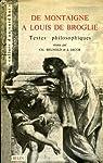 De montaigne à louis de broglie par Brunold C. et Jacob J.