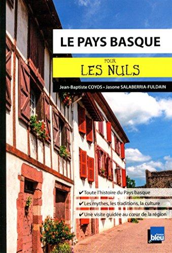 Le Pays Basque pour les Nuls poche