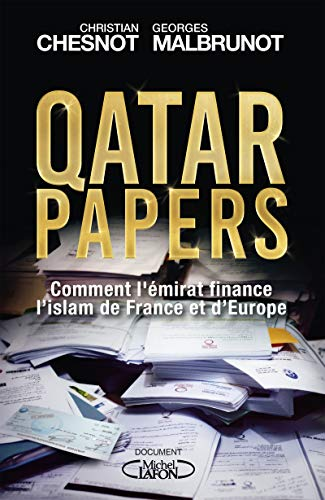 Qatar papers par Christian Chesnot, Georges Malbrunot