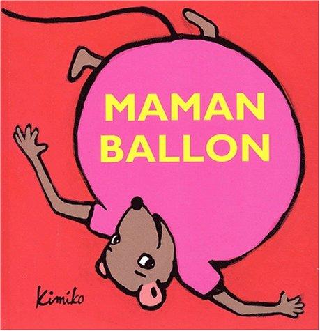"""<a href=""""/node/15822"""">Maman ballon</a>"""