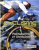Le cyclisme moderne - Préparation et entraînement