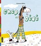 Chep et Dédé: Une création Bayard Editions avec le magazine Les Belles Histoires