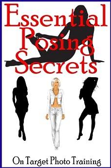 Essential Posing Secrets (On Target Photo Training Book 14) (English Edition) von [Eitreim, Dan]