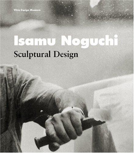 Isamu Noguchi: Sculptural Design por Bruce Altshuler
